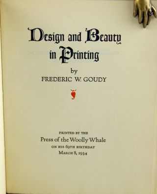 Design and Beauty in Printing. Frederic W. Goudy