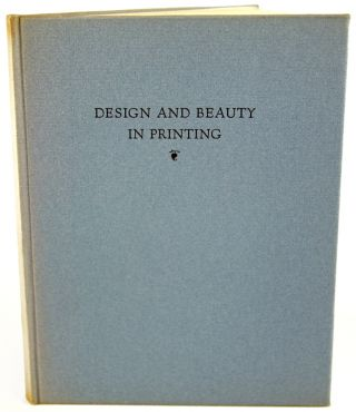Design and Beauty in Printing.