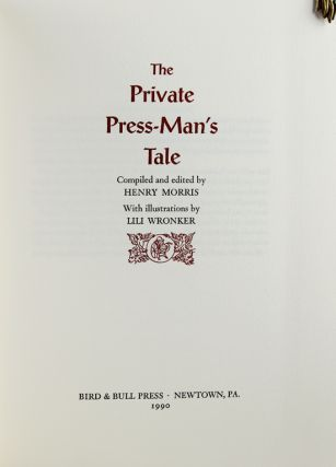 The Private Press-Man's Tale.