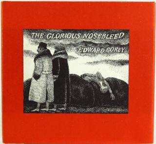 The Glorious Nosebleed. Fifth Alphabet. Edward Gorey