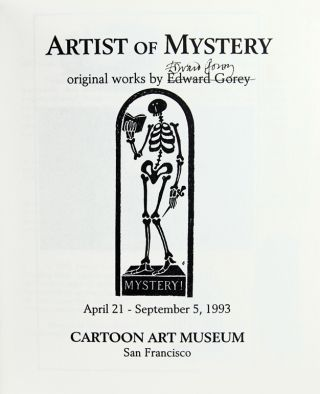 Artist of Mystery: Original Works by Edward Gorey