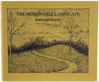 The Improvable Landscape. Edward Gorey