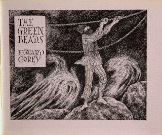 The Green Beads. Edward Gorey