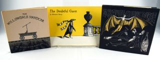 Three books by Edward Gorey: The Willowdale Handcar, The Gilded Bat, and The Doubtful Guest....