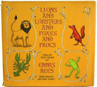 Lions and Lobsters and Foxes and Frogs. Fables from Aesop. Aesop