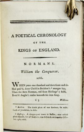 A Poetical Chronology of the Kings of England, from William the Conqueror to George the Third inclusive; Preceded by a Short Chronological Division of the History of England.