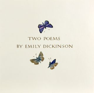 Two Poems by Emily Dickinson.