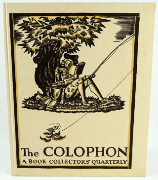 The Colophon: A Book Collector's Quarterly; The Colophon New Series; The Colophon New Graphic...