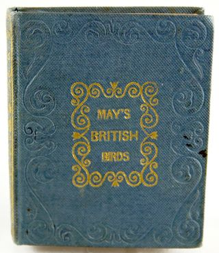 The Little Book of British Birds. W. May