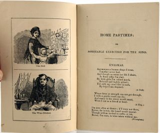 Home Pastimes; or Agreeable Exercises for the Mind, Consisting of Enigmas, Charades, Conundrums, Etc