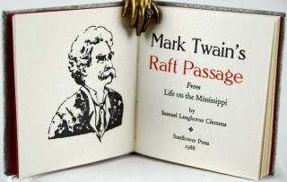Mark Twain's Raft Passage: From Life on the Mississippi.