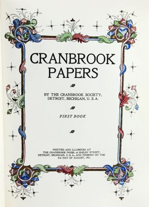 Cranbrook Papers: First Book. Cranbrook Society
