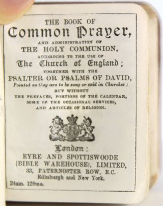 The Book of Common Prayer and Administration of the Holy Communion According to the Use of the Church of England. Together with the Psalter or Psalms of David.