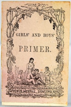 Girls' and Boys' Primer. Together with: an ALS from a father at war to his children.