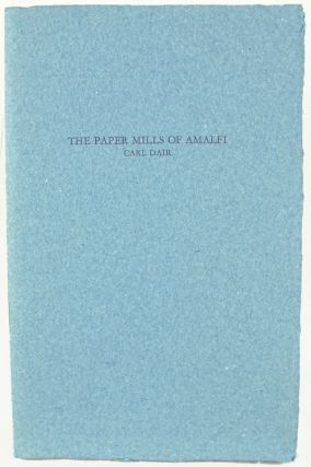 A Letter from Carl Dair about the Paper Mills of Amalfi, Italy.