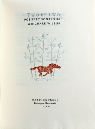 Two by Two: Poems by Donald Hall & Richard Wilbur. Together with: Ric's Progress.